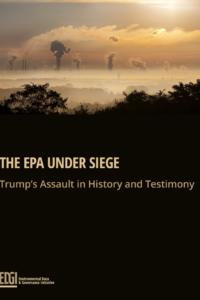 The EPA Under Siege