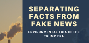 Join us November 3 for Lessons on FOIA and Environmental Information Access in the Trump Era