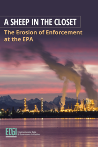 A Sheep in the Closet: The Erosion of Enforcement at the EPA