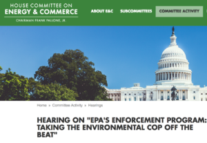"EDGI's Congressional Testimony for Energy and Commerce Subcommittee Hearing: ""EPA Enforcement: Taking the Environmental Cop off the Beat"""