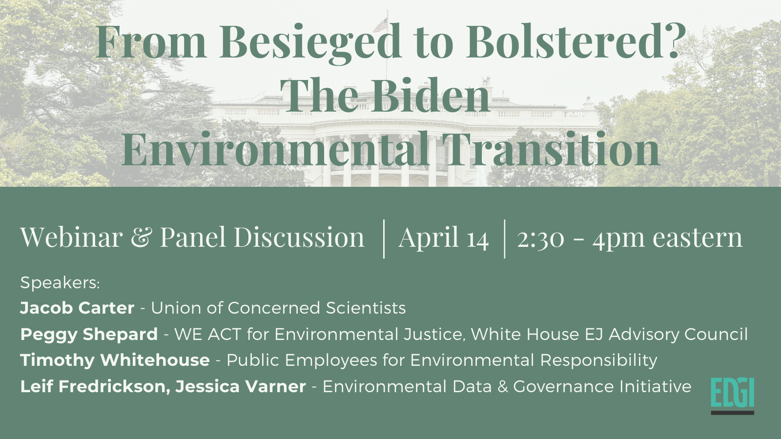 Upcoming Webinar: From Besieged to Bolstered? The Biden Environmental Transition