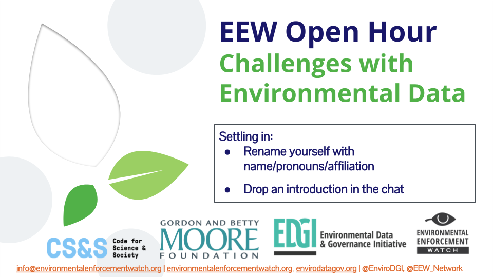 Environmental Enforcement Watch Hosts Public Open Hour to Discuss Challenges with Environmental Data